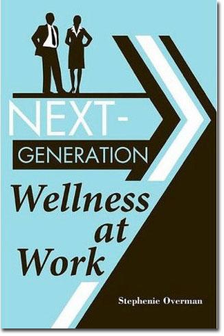 Next Generation Wellness at Work